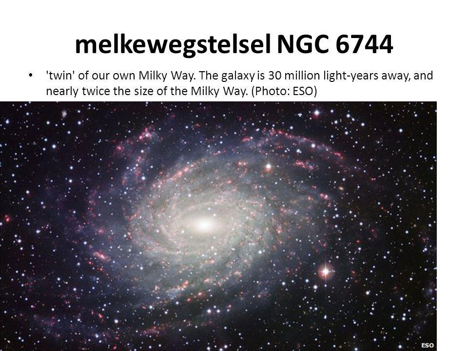 melkewegstelsel NGC 6744 'twin' of our own Milky Way. The galaxy is 30 million light-years away, and nearly twice the size of the Milky Way. (Photo: E
