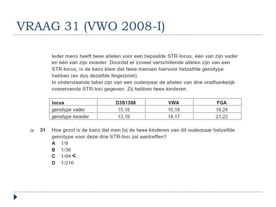 VRAAG 31 (VWO 2008-I) <