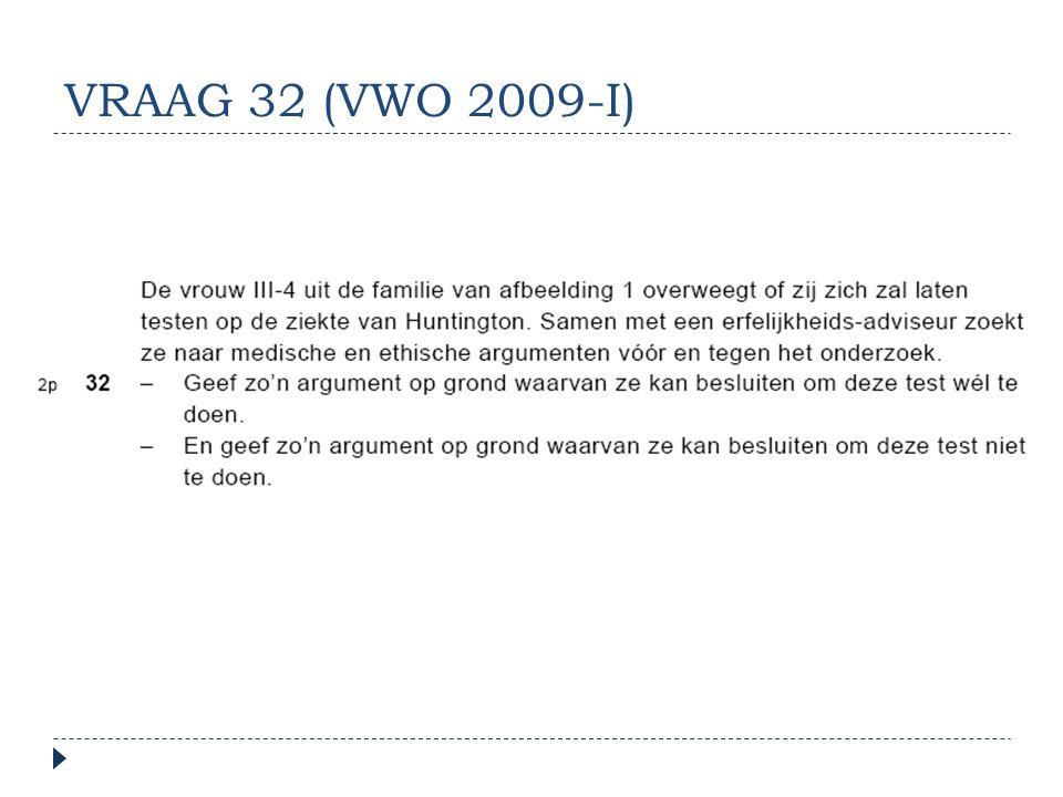 VRAAG 32 (VWO 2009-I)