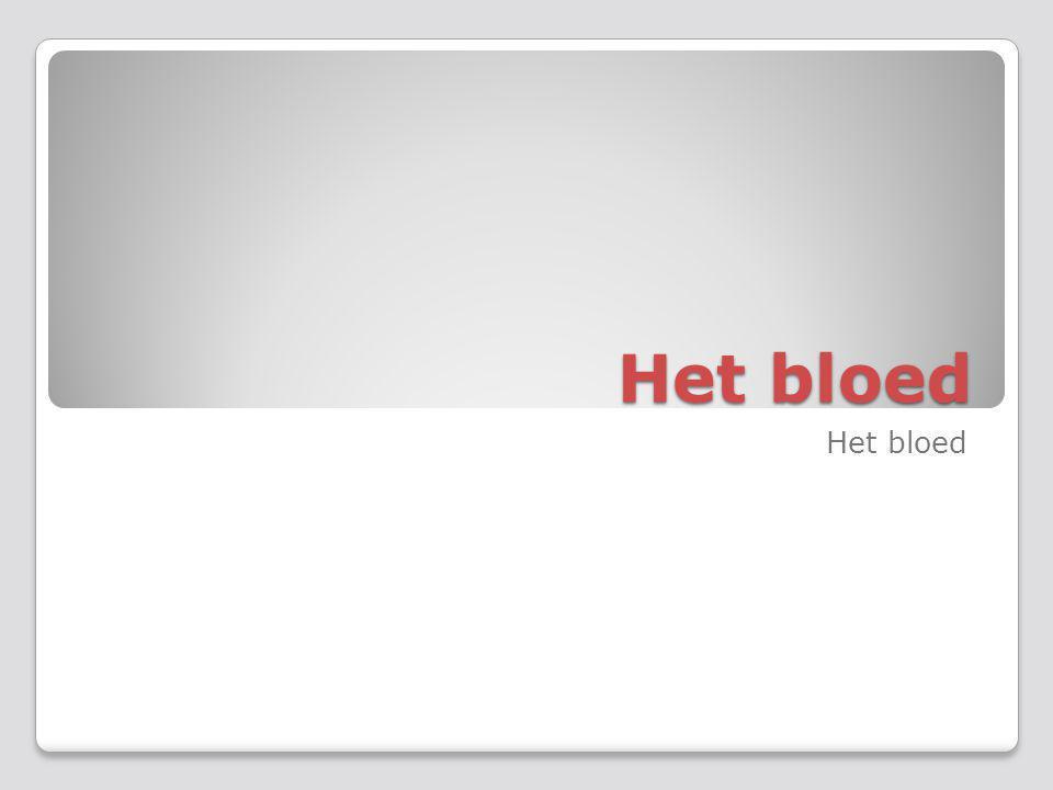 bloed 5 a 6 liter 55% Bloedplasma ◦Plasma-eiwitten ◦Water ◦Getransporteerde stoffen 45% Vaste bestanddelen ◦Rode bloedcellen (95%) ◦Witte bloedcellen ◦bloedplaatjes