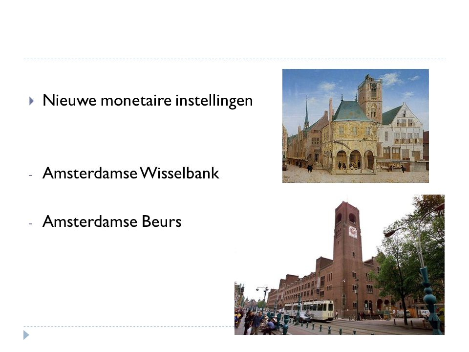  Nieuwe monetaire instellingen - Amsterdamse Wisselbank - Amsterdamse Beurs