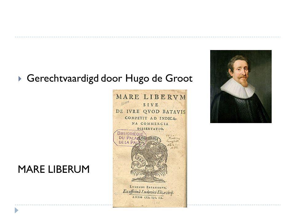  Gerechtvaardigd door Hugo de Groot MARE LIBERUM