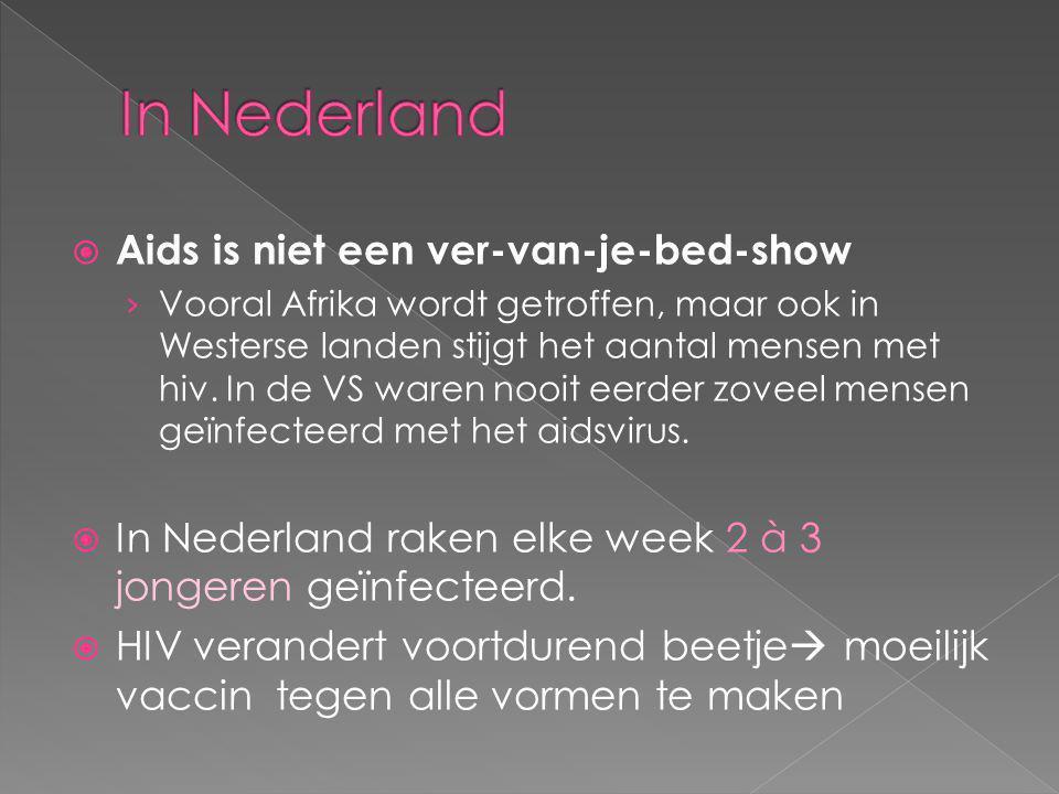  Aids is niet een ver-van-je-bed-show › Vooral Afrika wordt getroffen, maar ook in Westerse landen stijgt het aantal mensen met hiv. In de VS waren n