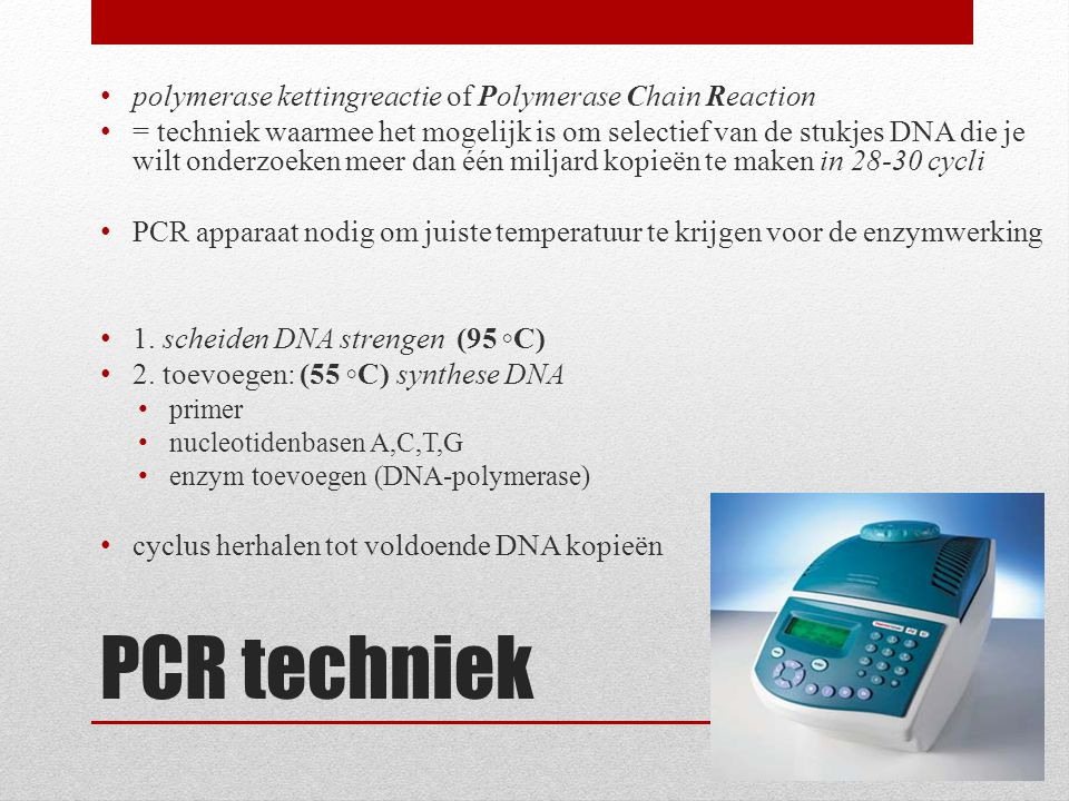 PCR - methode DNA-kenmerken van locus TH01 op chromosoom 11.