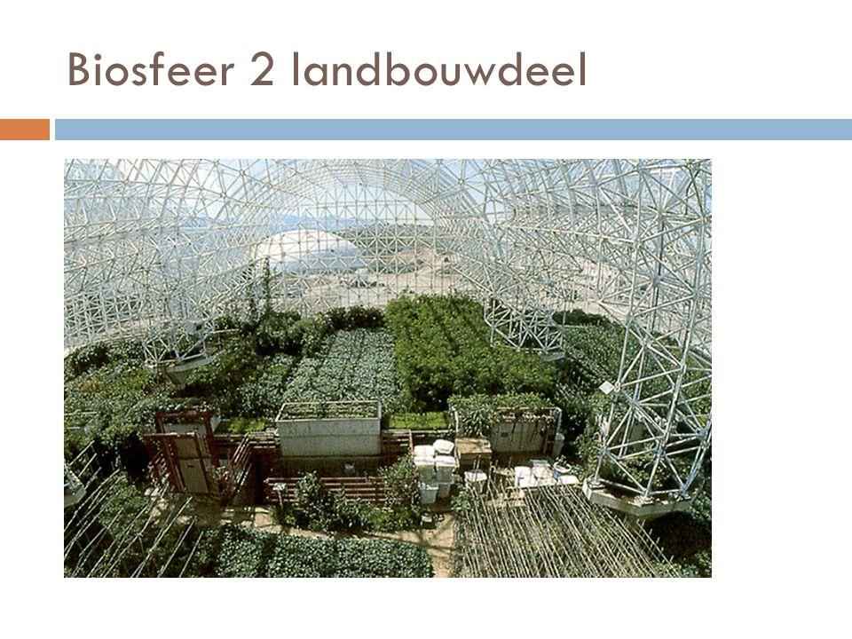 Biosfeer 2 landbouwdeel