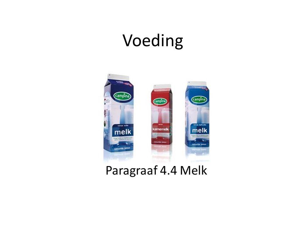 Voeding Paragraaf 4.4 Melk