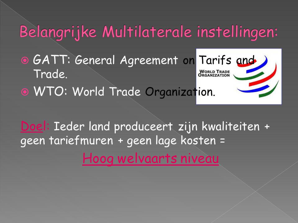 North American Free Trade Agreement: Een soort Noord Amerikaanse EU.