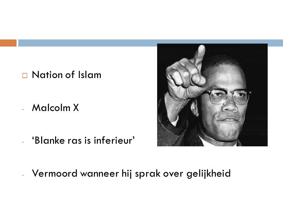  Nation of Islam - Malcolm X - 'Blanke ras is inferieur' - Vermoord wanneer hij sprak over gelijkheid