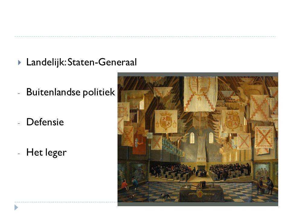  Landelijk: Staten-Generaal - Buitenlandse politiek - Defensie - Het leger