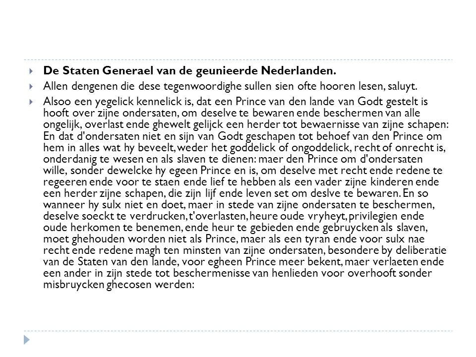  De Staten Generael van de geunieerde Nederlanden.  Allen dengenen die dese tegenwoordighe sullen sien ofte hooren lesen, saluyt.  Alsoo een yegeli