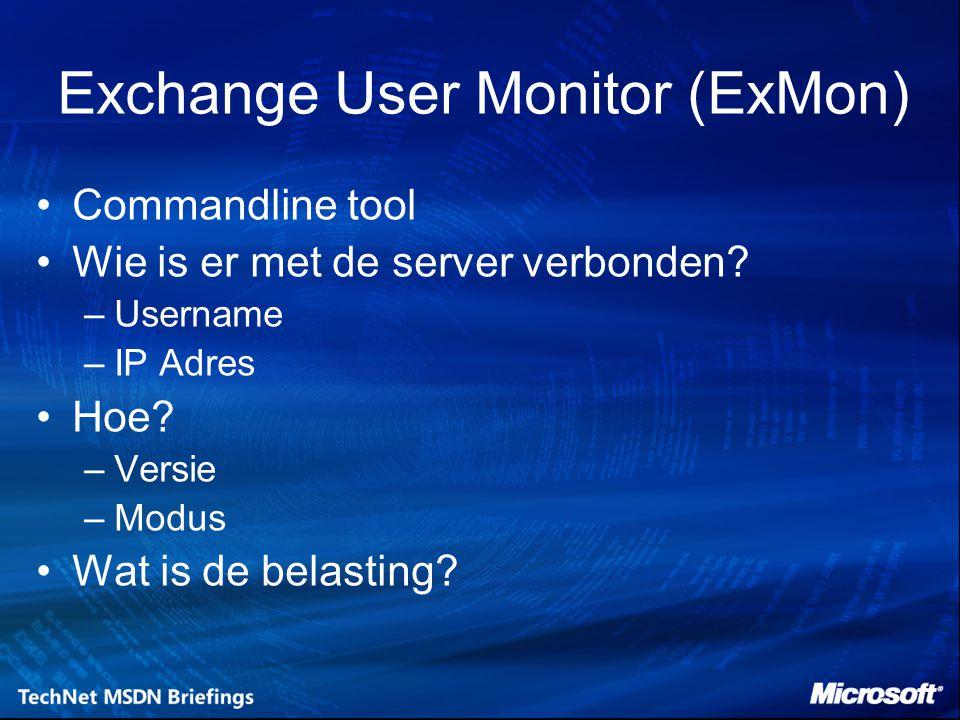 Exchange User Monitor (ExMon) Commandline tool Wie is er met de server verbonden.