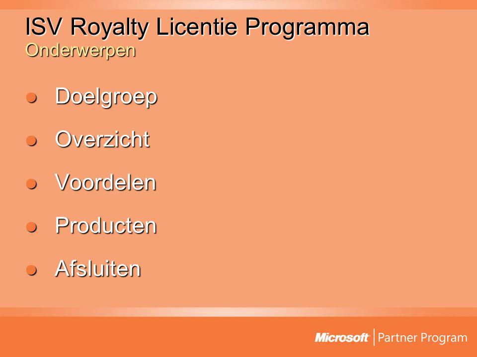 ISV Royalty Licentie Programma Hoe te starten.