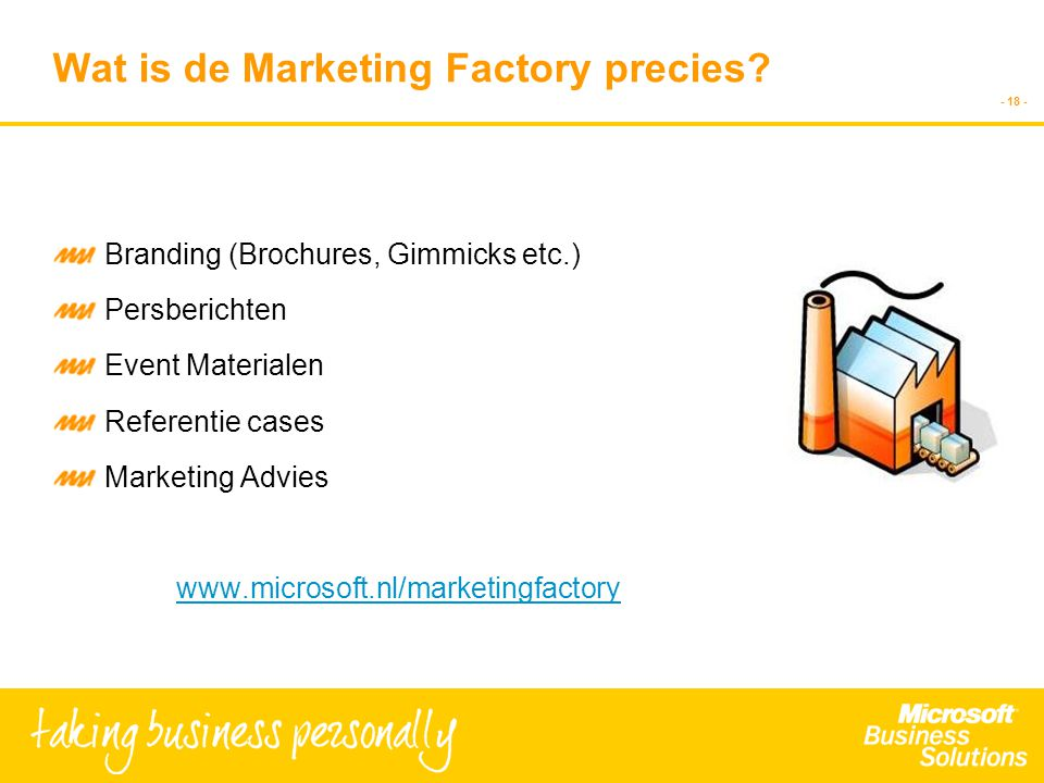 - 18 - Wat is de Marketing Factory precies.