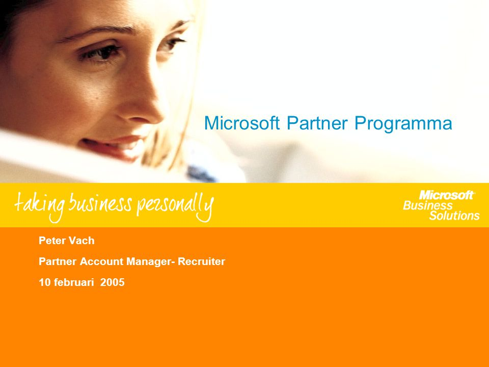 - 4 - Agenda Microsoft Partner Programma Verkoop proces en Microsoft ondersteuning Marketing Sales & Pre Sales Consulting en Support Total Solution Financing Partner Readiness Waarom (NU) partner worden !
