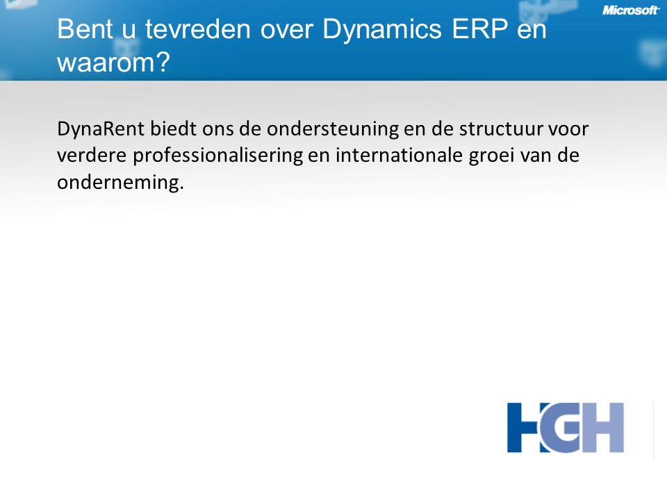 DynaRent biedt ons de ondersteuning en de structuur voor verdere professionalisering en internationale groei van de onderneming.