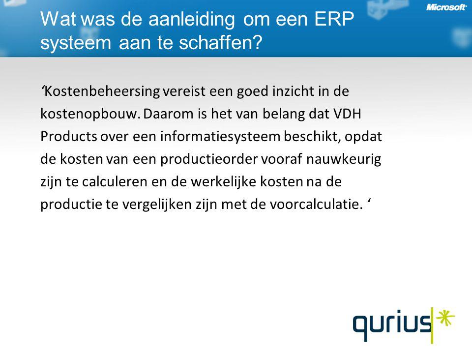 Wat was de aanleiding om een ERP systeem aan te schaffen.