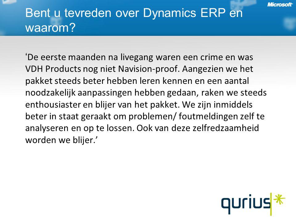 ' De eerste maanden na livegang waren een crime en was VDH Products nog niet Navision-proof.
