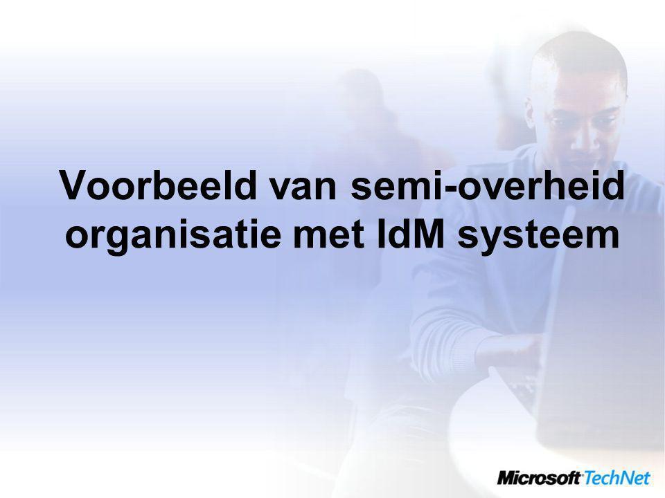 Voorbeeld van semi-overheid organisatie met IdM systeem