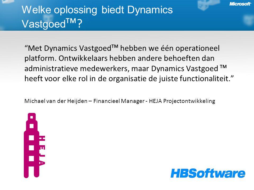 Met Dynamics Vastgoedᵀᴹ hebben we één operationeel platform.
