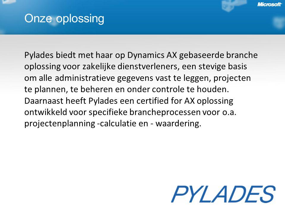 Onze oplossing Pylades biedt met haar op Dynamics AX gebaseerde branche oplossing voor zakelijke dienstverleners, een stevige basis om alle administratieve gegevens vast te leggen, projecten te plannen, te beheren en onder controle te houden.