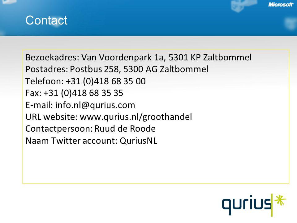 Bezoekadres: Van Voordenpark 1a, 5301 KP Zaltbommel Postadres: Postbus 258, 5300 AG Zaltbommel Telefoon: +31 (0)418 68 35 00 Fax: +31 (0)418 68 35 35 E-mail: info.nl@qurius.com URL website: www.qurius.nl/groothandel Contactpersoon: Ruud de Roode Naam Twitter account: QuriusNL Contact