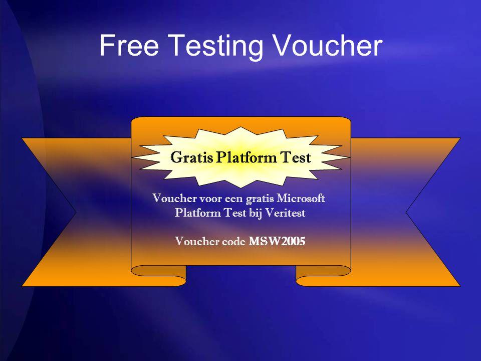 Free Testing Voucher Voucher voor een gratis Microsoft Platform Test bij Veritest Voucher code MSW2005 Gratis Platform Test