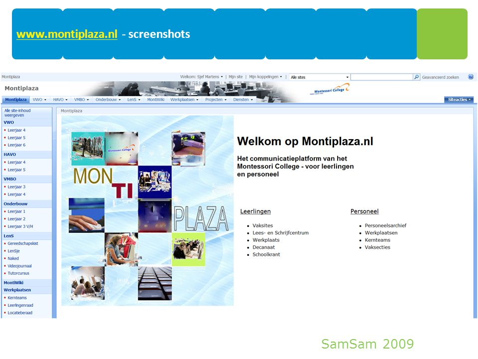 SamSam 2009 12 www.montiplaza.nlwww.montiplaza.nl - screenshots