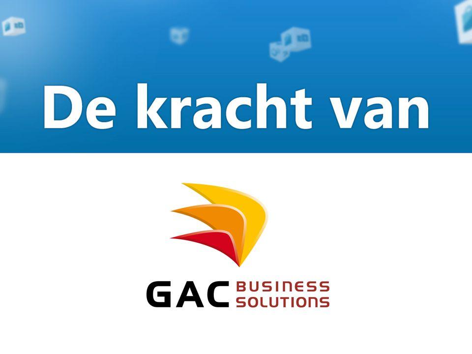De kracht van GAC Business Solutions GAC is meer dan een leverancier van softwareoplossingen.