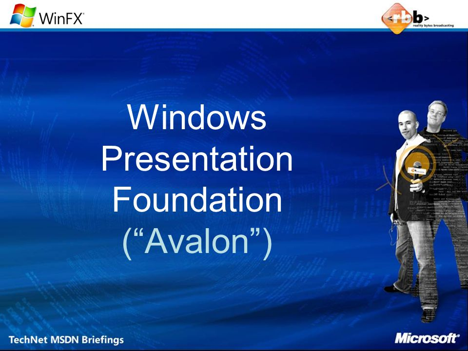 "Windows Presentation Foundation (""Avalon"")"