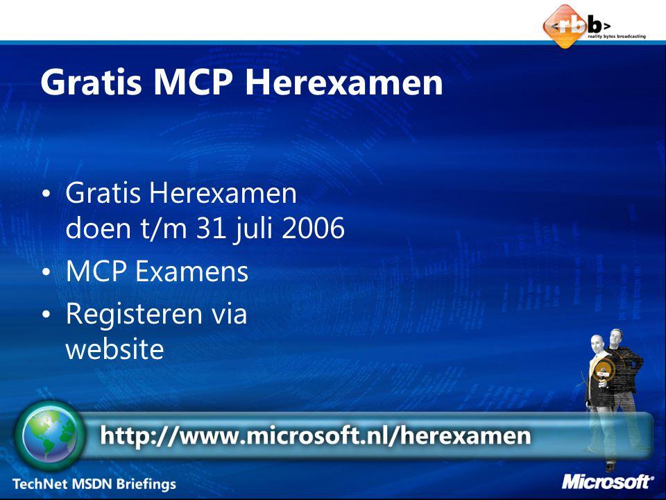 Gratis MCP Herexamen Gratis Herexamen doen t/m 31 juli 2006 MCP Examens Registeren via website