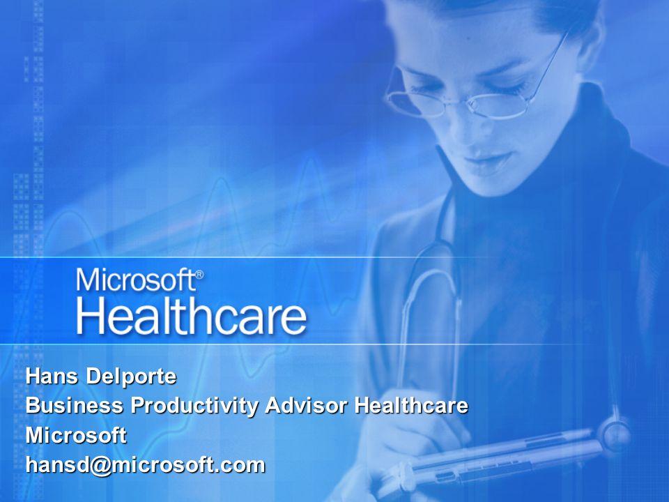 Hans Delporte Business Productivity Advisor Healthcare Microsofthansd@microsoft.com
