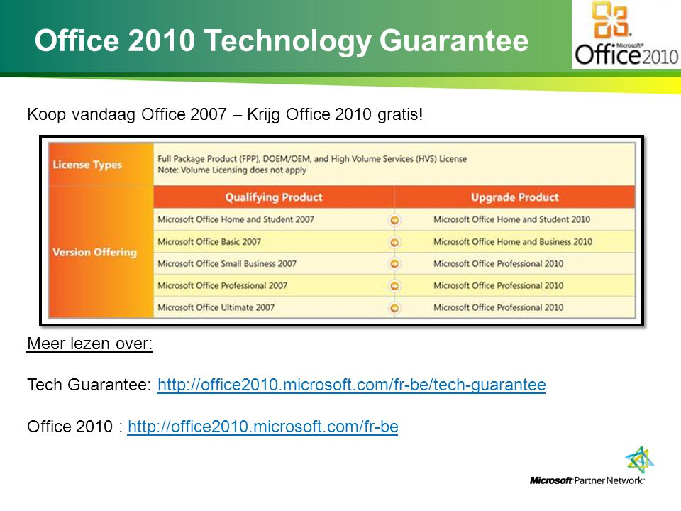 Office 2010 Technology Guarantee Koop vandaag Office 2007 – Krijg Office 2010 gratis.