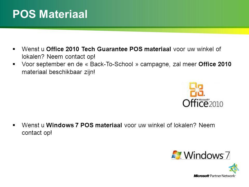 POS Materiaal  Wenst u Office 2010 Tech Guarantee POS materiaal voor uw winkel of lokalen? Neem contact op!  Voor september en de « Back-To-School »