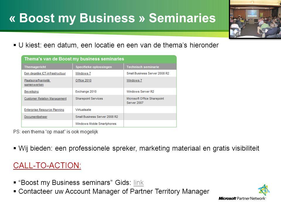 """« Boost my Business » Seminaries  U kiest: een datum, een locatie en een van de thema's hieronder PS: een thema """"op maat"""" is ook mogelijk  Wij biede"""
