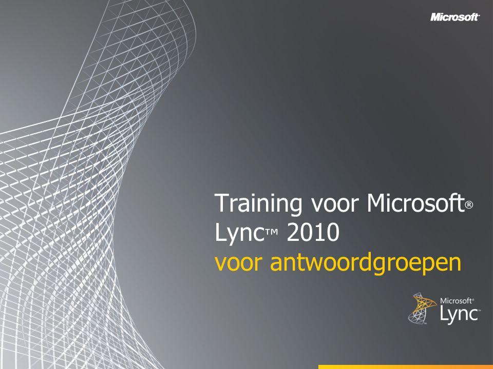 Training voor Microsoft ® Lync ™ 2010 voor antwoordgroepen