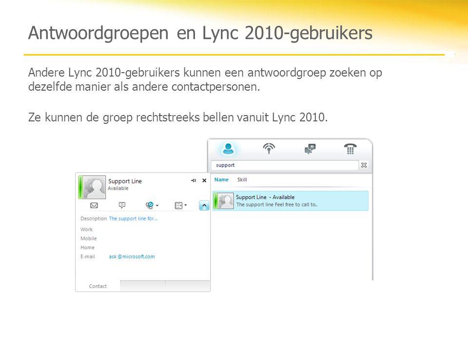 Overzicht In deze cursus zijn de volgende onderwerpen behandeld: Wat zijn antwoordgroepen Verschillende soorten agentgroepen De anonimiteitsfunctie gebruiken Aanmelden en een oproep accepteren Navigeren in het gespreksvenster tijdens een gesprek Interactie tussen Lync 2010-gebruikers en antwoordgroepen