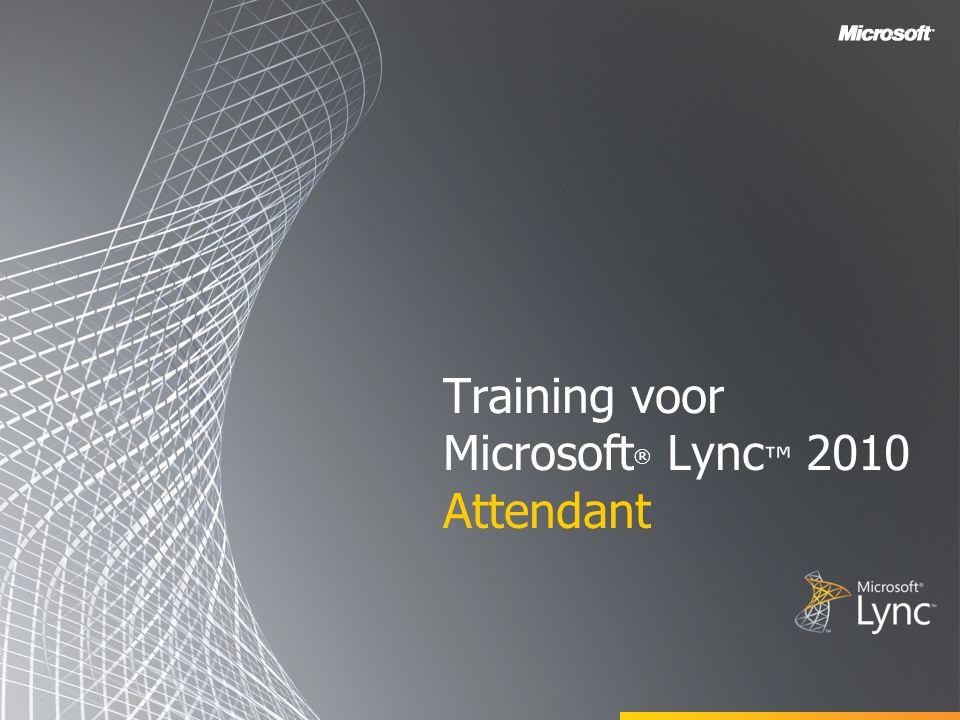 Training voor Microsoft ® Lync ™ 2010 Attendant