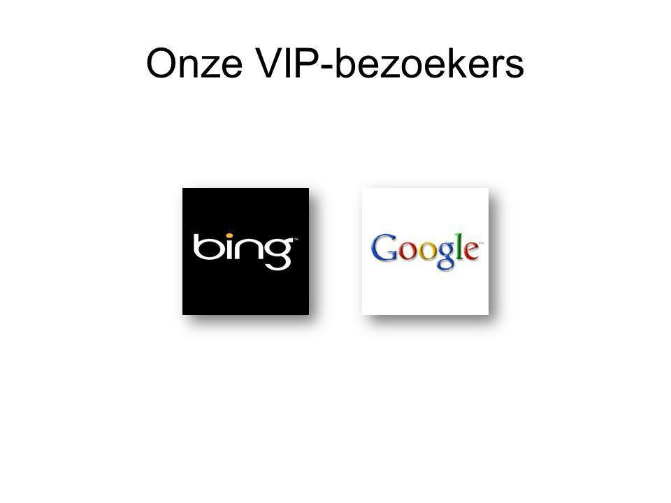 Onze VIP-bezoekers