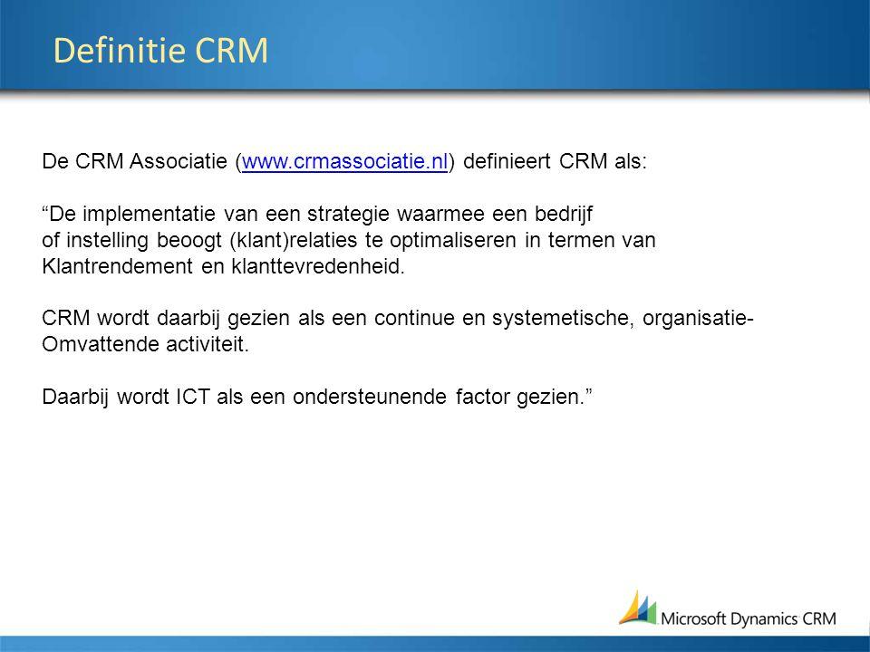 """Definitie CRM De CRM Associatie (www.crmassociatie.nl) definieert CRM als:www.crmassociatie.nl """"De implementatie van een strategie waarmee een bedrijf"""