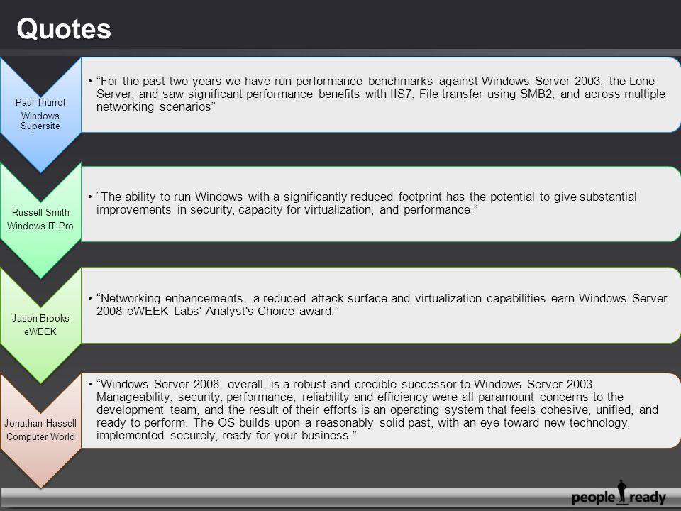 Gemakkelijk te implementeren Hogere productiviteit van werknemers Vereenvoudigd IT-beheer Meer flexibiliteit in beveiligingsbeheer Implementatie van Windows Server ® 2008 met Network Access Protection Ontwikkelaars en IT-technici moeten software installeren op hun pc en deze op afwijkende manieren configureren Huidige beveiligings- methoden waren te beperkend en moeilijk te beheren Bedrijf in IT-oplossingen verbetert beveiliging, biedt gebruikers probleemloze toegang tot gegevens Met Windows Server 2008 Network Access Protection hebben al onze gebruikers toegang tot de netwerkbronnen die ze nodig hebben, ongeacht de fysieke locatie of status van hun computer.