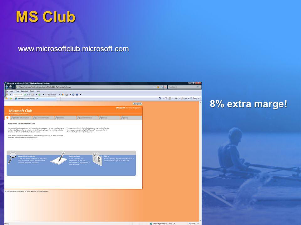 MS Club www.microsoftclub.microsoft.com 8% extra marge!