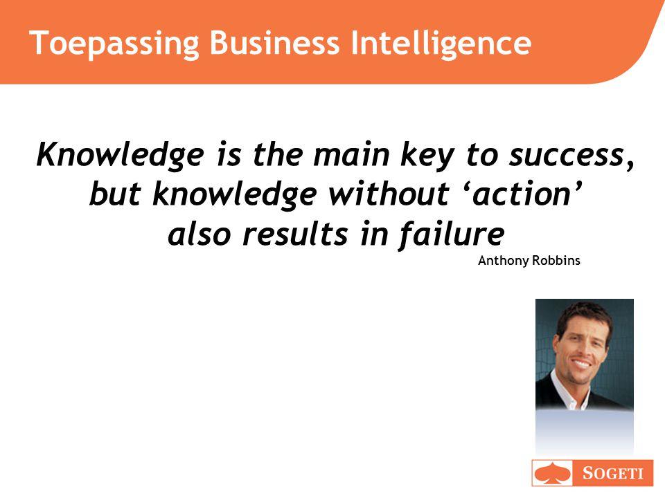 Redenen voor Business Intelligence 0510152025303540 % Forrester Sneller kunnen beslissen 42 % Beter kunnen beslissen 42 % Concurrentieel voordeel 38 % Lagere kosten 24 % Bedrijfsbrede blik 20 % Hogere omzet 14 % Ontdekken trends 12 %