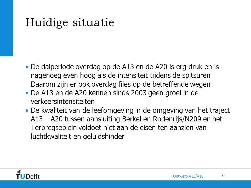 7 Titel van de presentatie Ontwerp A13/A16 Conclusies uit analyses Traject Kleinpolderplein-Terbregseplein overbelast door o.a.