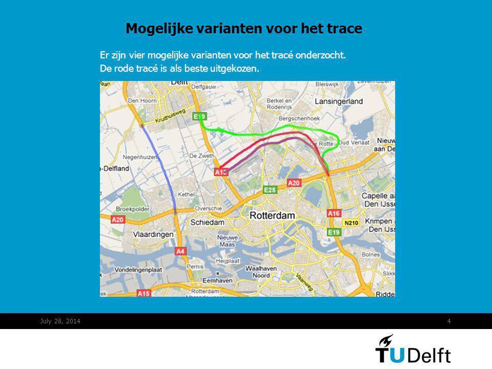 Mogelijke varianten voor het trace Er zijn vier mogelijke varianten voor het tracé onderzocht. De rode tracé is als beste uitgekozen. July 28, 20144