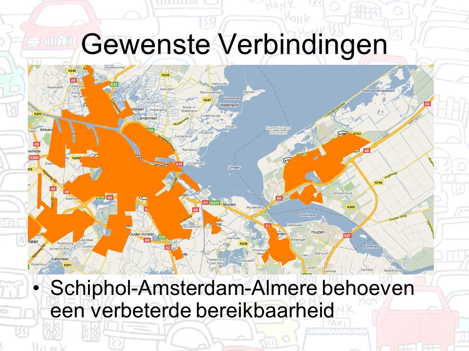 Gewenste Verbindingen Schiphol-Amsterdam-Almere behoeven een verbeterde bereikbaarheid