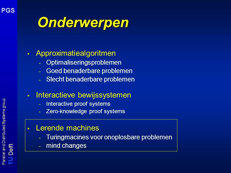 T U Delft Parallel and Distributed Systems group PGS Zero Knowledge proofs details (iii) Als we deze informatie uitwisseling een aantal verschillende ronden ( zeg m ronden ) met verse boxen, sleutels en verse permutaties f' uitvoeren dan is de kans dat P een kleuring kent als m ronden goed verlopen gelijk aan 1 - (1 - 1/ |E|) m Deze kans nadert tot 1 als m  .
