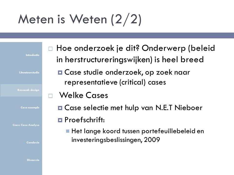 Meten is Weten (2/2)  Hoe onderzoek je dit.