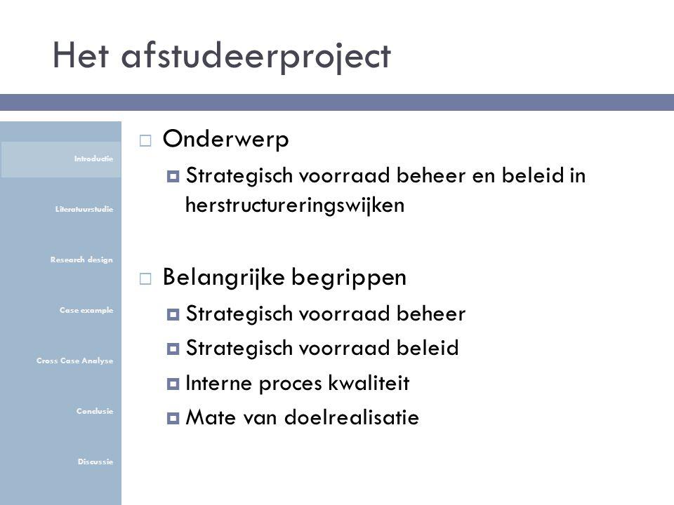 Kwaliteitsdoelstellingen (stap 4 & 5)  De volgende IPQ's heeft Waterweg Wonen bewust ingezet Introductie Literatuurstudie Research design Case example Cross Case Analyse Conclusie Discussie
