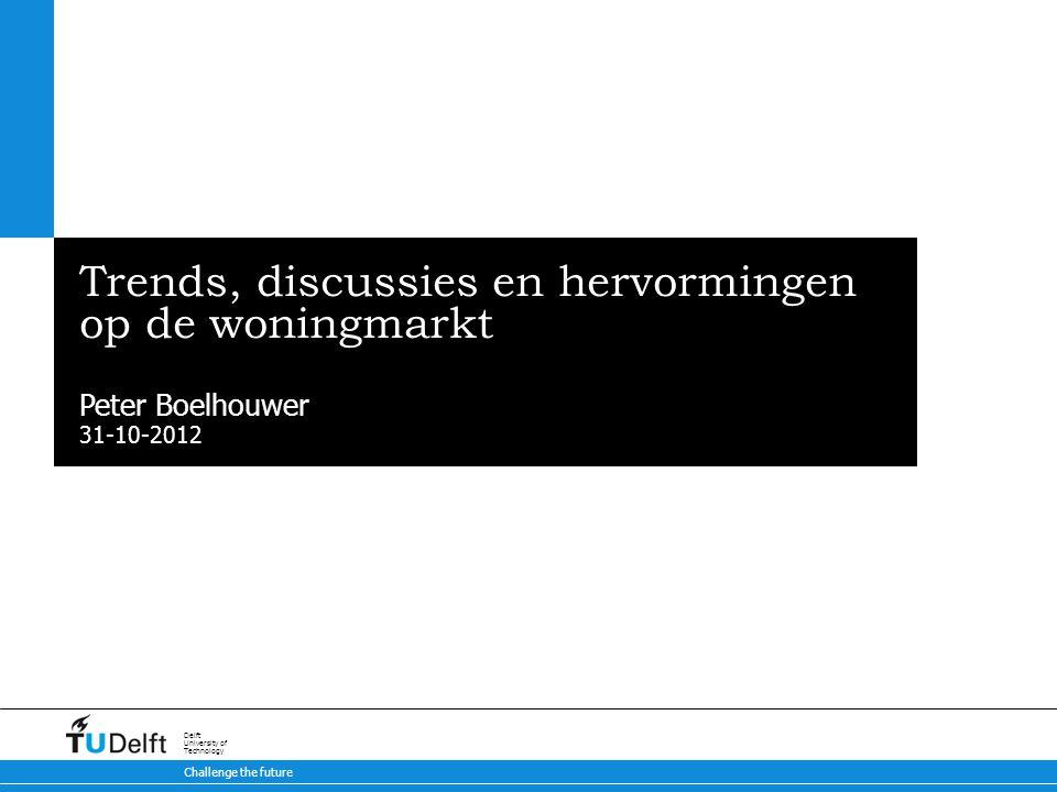 2 De toekomst van het wonen   31-10-2012 Inhoud Ontwikkelingen op de woning(bouw)markt en ontwikkeling koopprijzen: hoe diep zit de crisis.