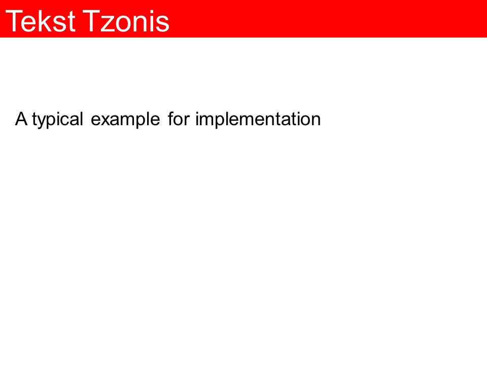 Tekst Tzonis A typical example for implementation